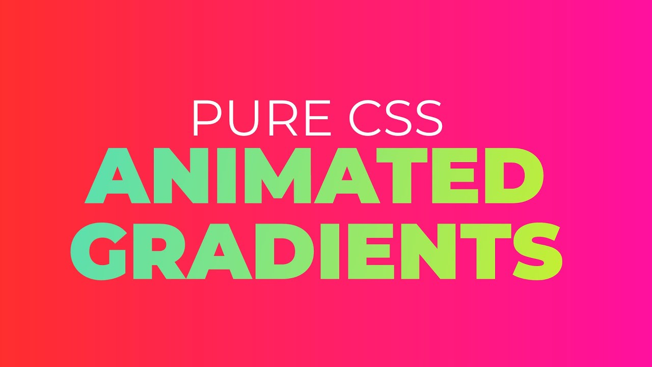 Animated Gradients in PURE CSS