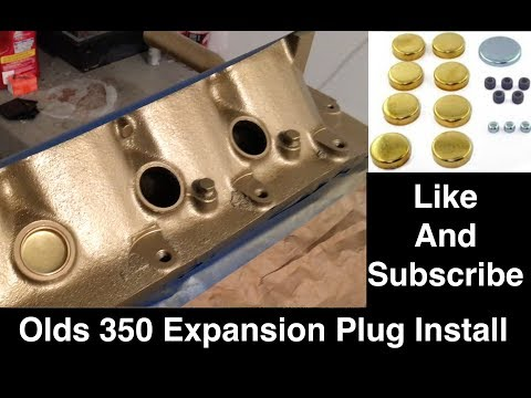 Expansion / Freeze Plug Install in the Oldsmobile 350 Engine
