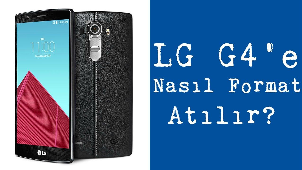 LG G4'e Nasıl Format Atılır? – Ceplik Com