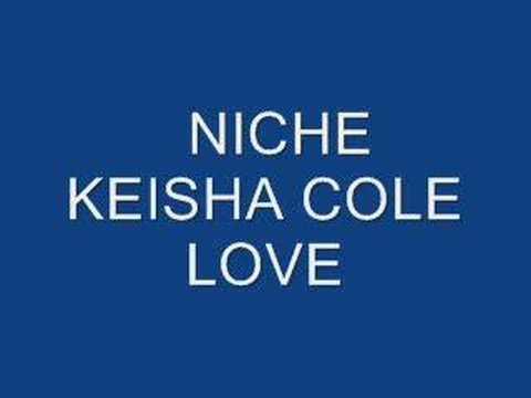 Niche Keisha Cole Love