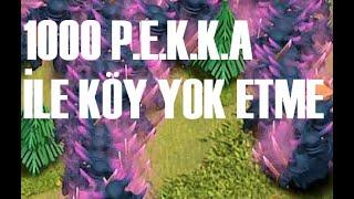Clash of Clans 1000 P.E.K.K.A ile Köyü İmha Etme
