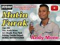 Gambar cover Lagu portu terbaru Andy mone# Mutin furak