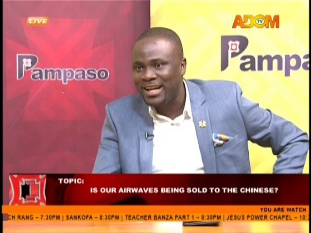 Is Our Airwaves Being Sold To The Chinese? - Pampaso Adom TV (25-9-18)