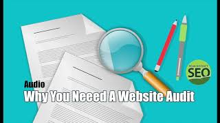 Why You Need An SEO Website Audit