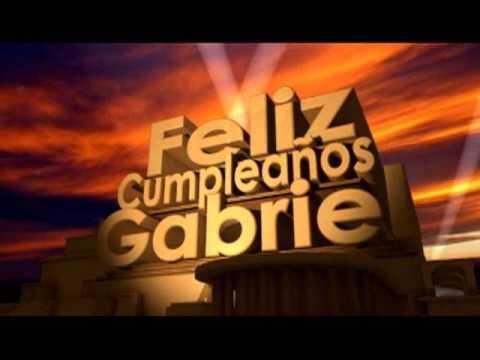 Feliz cumpleaños gabriel cancion