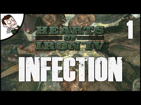 ZOMBIES IN WW2! - Hearts of Iron 4 Infection Mod Gameplay - Part 1?!