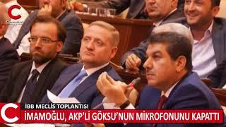 İBB Başkanı İmamoğlu, AKP'li Göksu'nun mikrofonunu kapattı.
