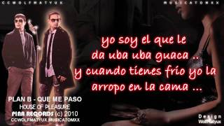 Download Plan B - ¿ Que Me Paso ? (Con Letra) romantic reggaeton New 2010  2011 MP3 song and Music Video