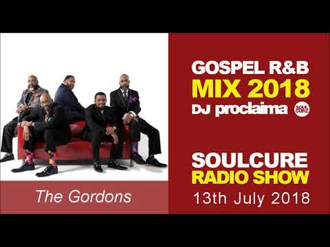 gospel-r&b-music-mix-2018-soulcure-radio-show-with-dj-proclaima-13th-july-2018