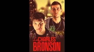 La Charles Bronson- No quiero ser tu amante (TEMA PROPIO)