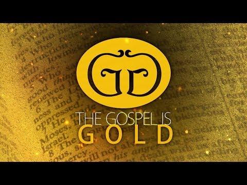 The Gospel is Gold - Episode 137 - Bible Baptism (Mark 16:15-16)