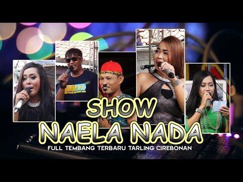 1 Jam Full Bersama Naela Nada - Live Gebangmekar Cirebon [Terbaru] Mp3