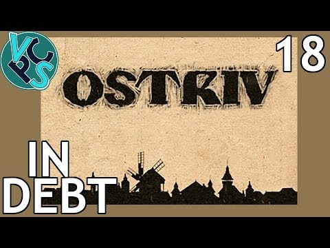 In Debt : Ostriv EP18 - A New Banished? Detailed Pre-Industrial City-Builder
