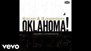 """Oklahoma (From """"Oklahoma!"""" 2019 Broadway Cast Recording / Audio)"""
