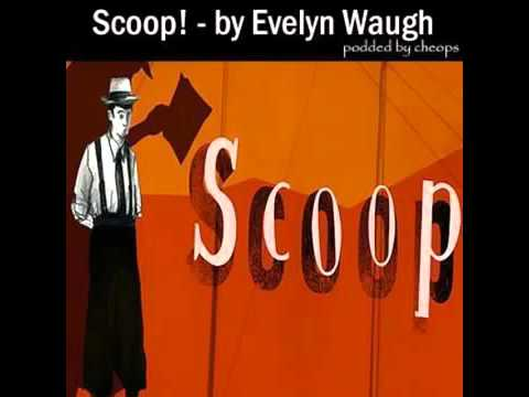 Scoop Audiobook | Evelyn Waugh