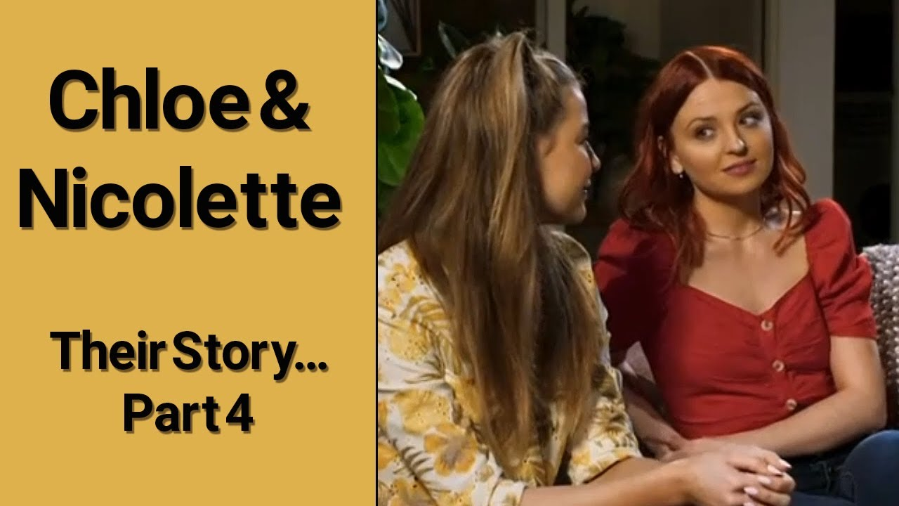 CHLOE & NICOLETTE - Their Story...Part 4