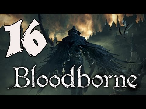 Bloodborne Gameplay Walkthrough - Part 16: Hypogean Gaol