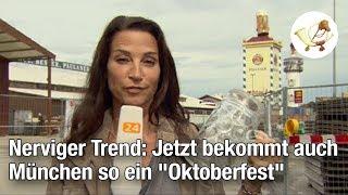 """Nerviger Trend: Jetzt bekommt auch München so ein """"Oktoberfest"""""""