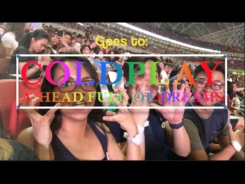 Goes to COLDPLAY CONCERT - SINGAPORE