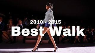 Best Runway Walks | 2010 - 2015