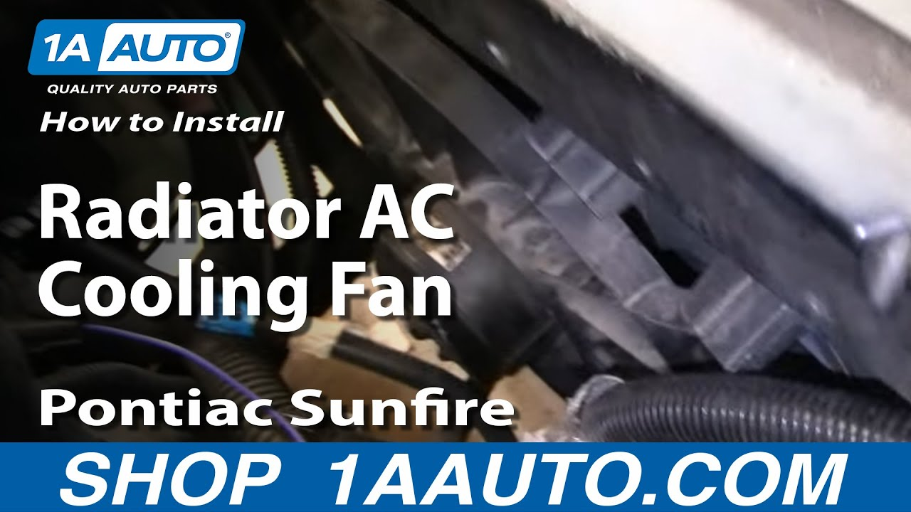 How To Install Replace Radiator AC Cooling Fan Chevy Cavalier Pontiac Sunfire 9505 1AAuto