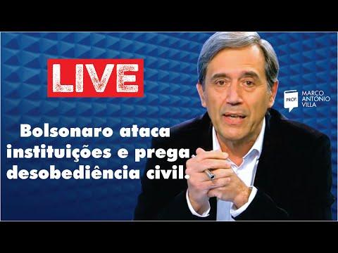 Live: Bolsonaro ataca instituições e prega desobediência civil. 18/04/20