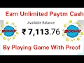 Earn Unlimited Paytm Cash By Playing Game | With Payment Proof