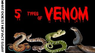 5 types of venom