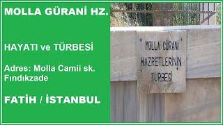 MOLLA GÜRANİ HZ TÜRBESİ Fatih Sultan Mehmed Han& 39 ın Hocası