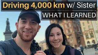 Driving 4,000 KM with Sister | WHAT I LEARNED