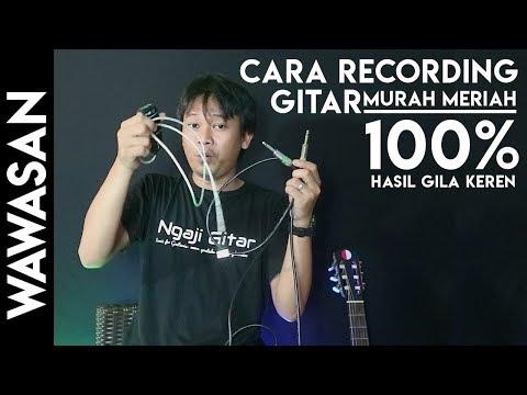 Tips Rekaman Gitar Murah Meriah Cocok Untuk Pemula