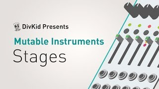 Mutable Instruments - Stages *In Depth Demo / Tutorial*