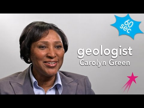 Geologist | Carolyn Green | 60 Seconds