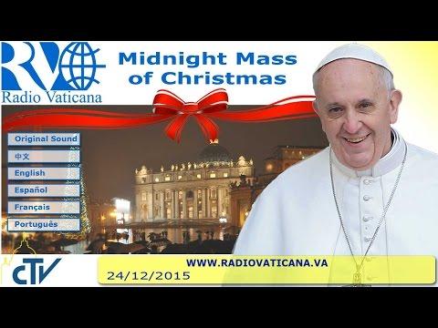 Midnight Mass of Christmas 2015.12.24
