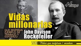 ROCKEFELLER el MILLONARIO con VISIÓN Desde la NIÑEZ // VIDAS QUE INSPIRAN