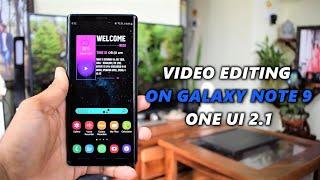 ONE UI 2.1- Video Editor on Samsung Galaxy Note 9