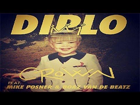 Diplo ft. Mike Posner & Boaz van de Beatz - Crown   Trap Music