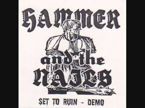 Hammer And The Nails-Product Of This Modern Age
