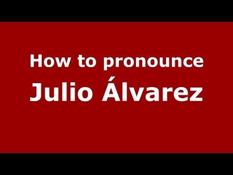 How to pronounce Julio Álvarez (Spanish/Spain) - PronounceNames.com