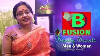 BENGAL FUSION Beauty Secrets - Beautify Yourself | A New Channel on Beauty Segment for Men & Women