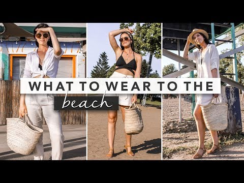 Fashion Finds - Style Guide: What to Wear to the Beach