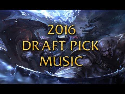 LoL Musics - 2016 Season - Draft pick