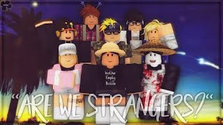 """Are We Strangers?"" ROBLOX series Episode 1"
