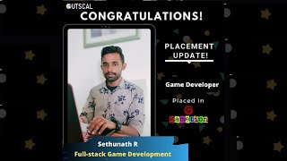 Review of Outscal's Game development program | Game Dev Batch 2 Sethunath R | Gametion (Ludo King)