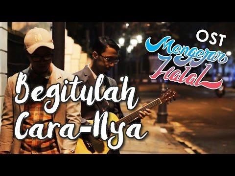 Begitulah Cara-NYA by MUEZZA - OST. Film Mengejar Halal