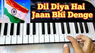 Dil Diya Hai Jaan Bhi Denge on Paino (Casio Sa 47) By Madan ...