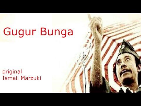 GUGUR BUNGA [lagu original] by : Ismail Marzuki