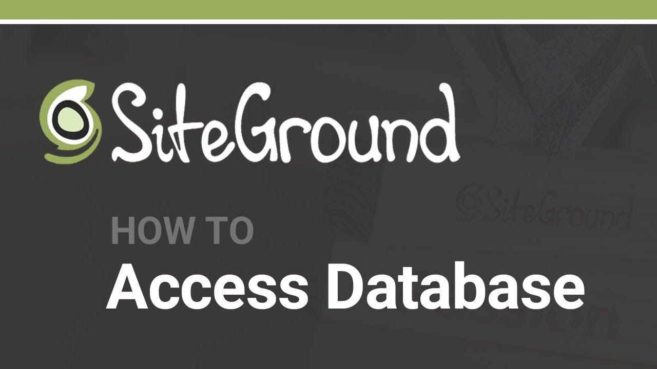 How to Access WordPress Database w/ SiteGround Hosting (phpMyAdmin)