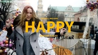 Pharrell Williams - Happy ( WARSAW IS ALSO HAPPY )
