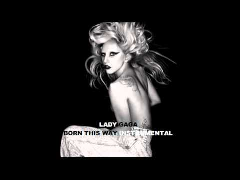 Born This Way Official Instrumental - Lady Gaga